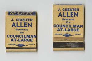 J. Chester Allen was the first African American to serve on South Bend's Common Council. Matchbooks used for his campaign. Circa 1963. Photo credit/Michiana Memory Website